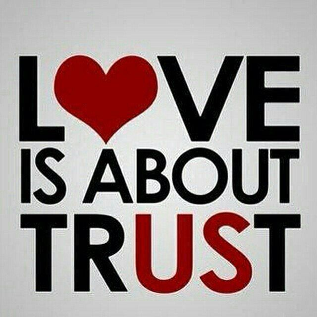 Love-is-About-Trust.jpg (640×640)