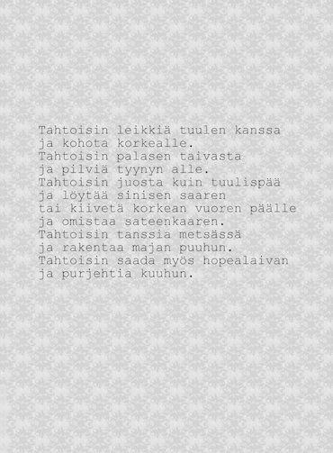 Lapsen toiveita, runo Anne S  http://ruususuu.blogspot.fi/2014/01/muuttanut.html