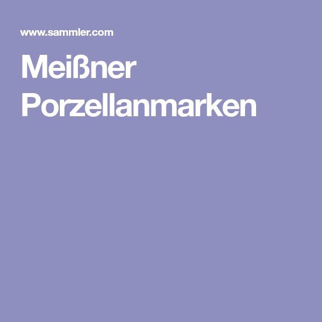 Meißner Porzellanmarken