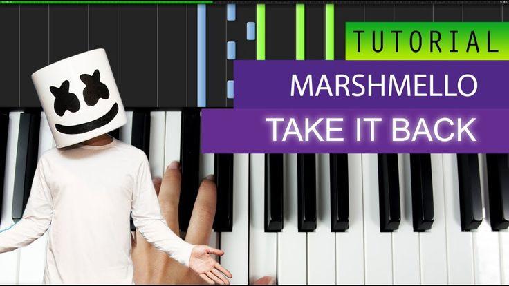 Marshmello - Take It Back - Piano Tutorial