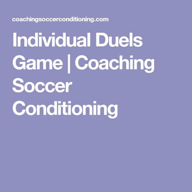 Individual Duels Game   Coaching Soccer Conditioning