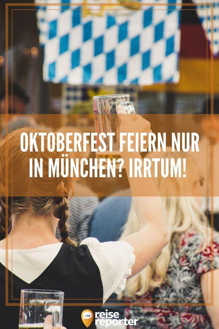 #Oktoberfest-In diesen deutschen Städten kannst du Oktoberfest feiern   – reise… 08240b0b72ca1c9449f1cb9213b001e3
