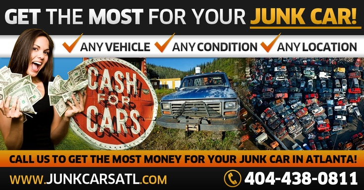 Immediate cash for junk automobiles Atlanta !! We offer you the best deal you will get when you contact us for just a quote.  We can be found!!  Fast Cash !!!