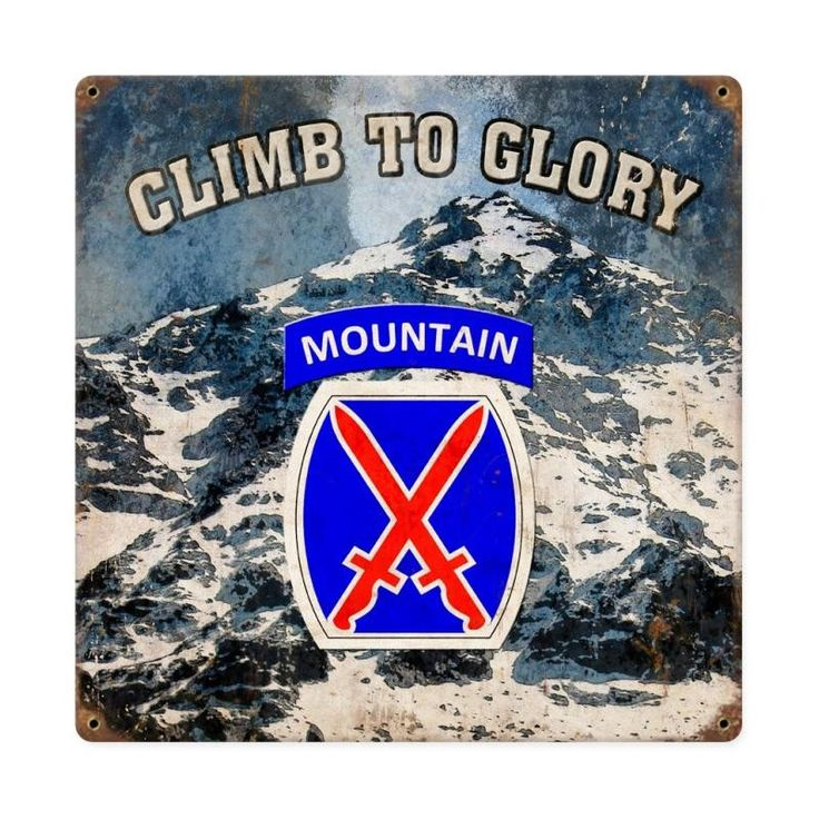 From the Altogether American licensed collection, this Climb to Glory 10th Mountain Division vintage metal sign measures 12 inches by 12 inches and weighs in at 1 lb(s). This vintage metal sign is han