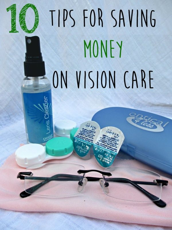 10 tips for saving money on vision care costs including finding discounted glasses, saving money on contacts and eye exam costs. #budgeting #savingmoney #savemoney