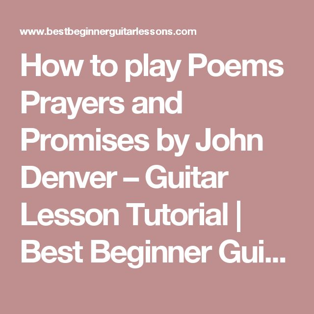 How to play Poems Prayers and Promises by John Denver – Guitar Lesson Tutorial | Best Beginner Guitar Lessons. Intro, chords, lyrics included.