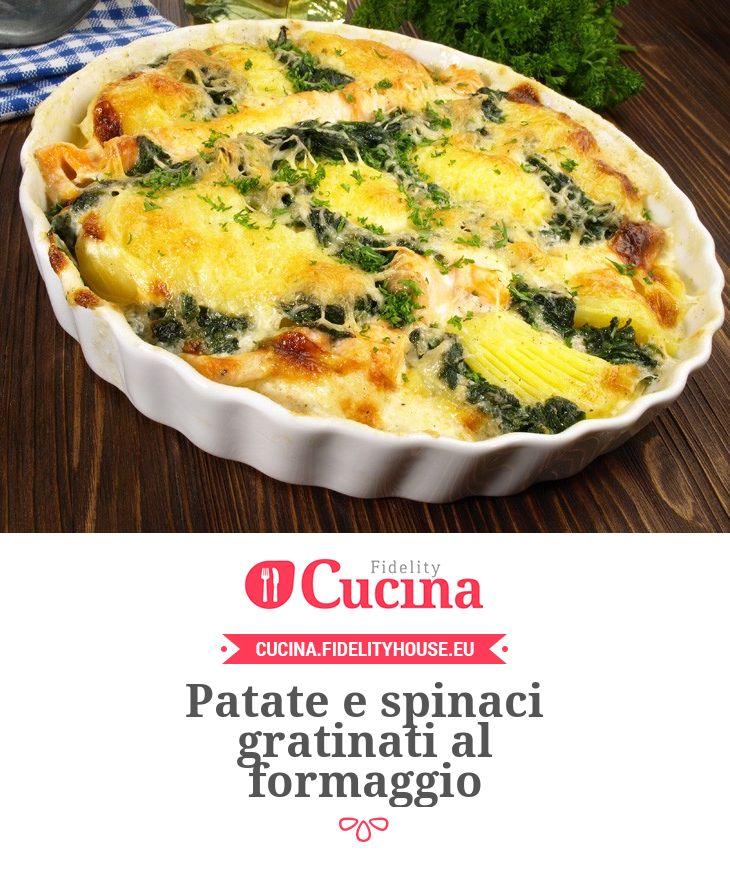 #Patate e #spinaci gratinati al #formaggio