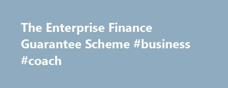 The Enterprise Finance Guarantee Scheme #business #coach http://bank.nef2.com/the-enterprise-finance-guarantee-scheme-business-coach/  #guaranteed business loans # Updated cookies policy – you'll see this message only once. Barclays uses cookies on this website. They help us to know a little bit about you and how you use our website, which improves the browsing experience and marketing – both for you and for others. They are stored locally on your computer or mobile device. To accept cookies…