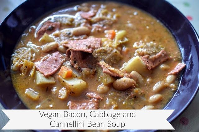 Food:  Vegan Bacon, Cabbage and Cannellini Bean Soup