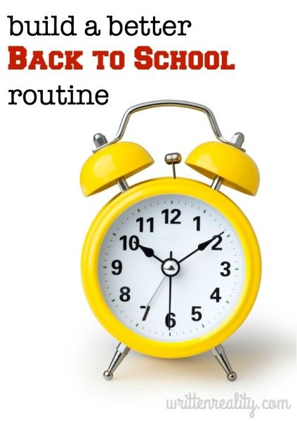 Build a Better Back to School Routine {writtenreality.com}