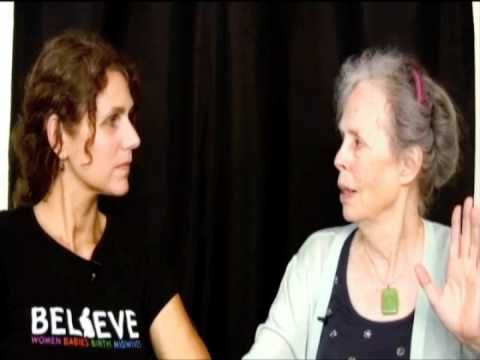 """Video - Ina May Gaskin and Karen Brody on Birth, the Play and the Movement  """"The energy that gets the baby in gets the baby out"""""""
