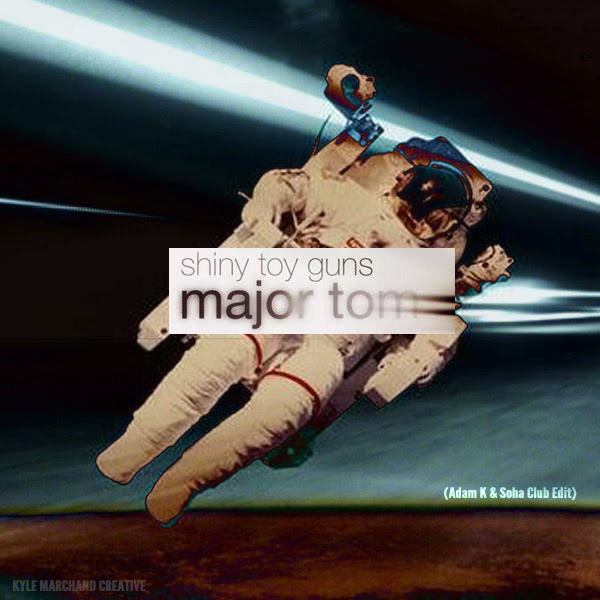 Major Tom Remix Shiny Toy Guns 32