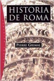 El amor en la Roma antigua, de Pierre Grimal. Un fascinante ensayo sobre el rol del amor, el sexo y el matrimonio en la sociedad de la Roma antigua