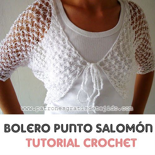 Bolero crochet en punto salomón o punto espuma de mar tutorial en video