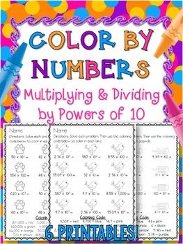 Color By Numbers Multiplying and Dividing By Powers of 10                                                                                                                                                                                 More