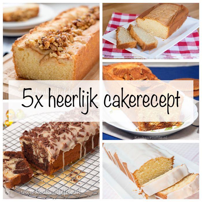 5x heerlijk cakerecept