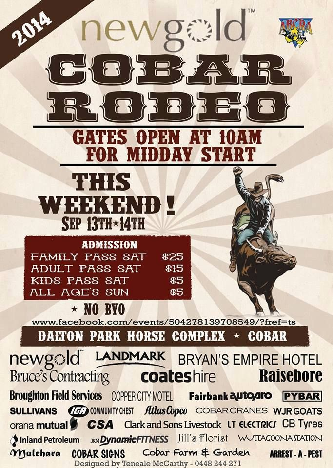This weekend is the Cobar Rodeo at the Dalton Park Horse Complex. Give us a holler on (02) 6836 2425 or to book or book online.