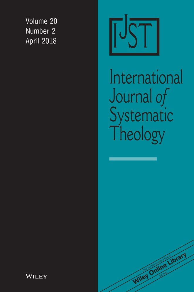 View Table Of Contents For International Journal Of Systematic Theology Volume 20 Issue 2 Theology Journal Online Library