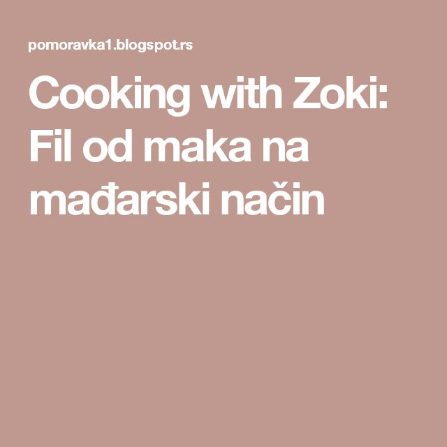 Cooking with Zoki: Fil od maka na mađarski način