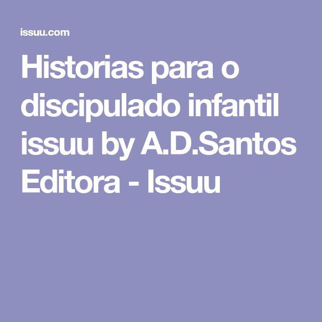 Historias para o discipulado infantil issuu by A.D.Santos Editora - Issuu