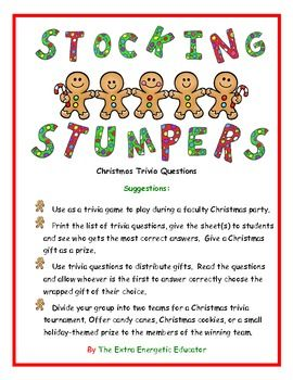 Need a game to play at a Christmas party?  Then Stocking Stumpers is just for you!  This games includes 40 Christmas trivia questions.   Stocking Stumpers can be used as a party game or a trivia contest for individual students.  You can even use it at faculty Christmas parties!