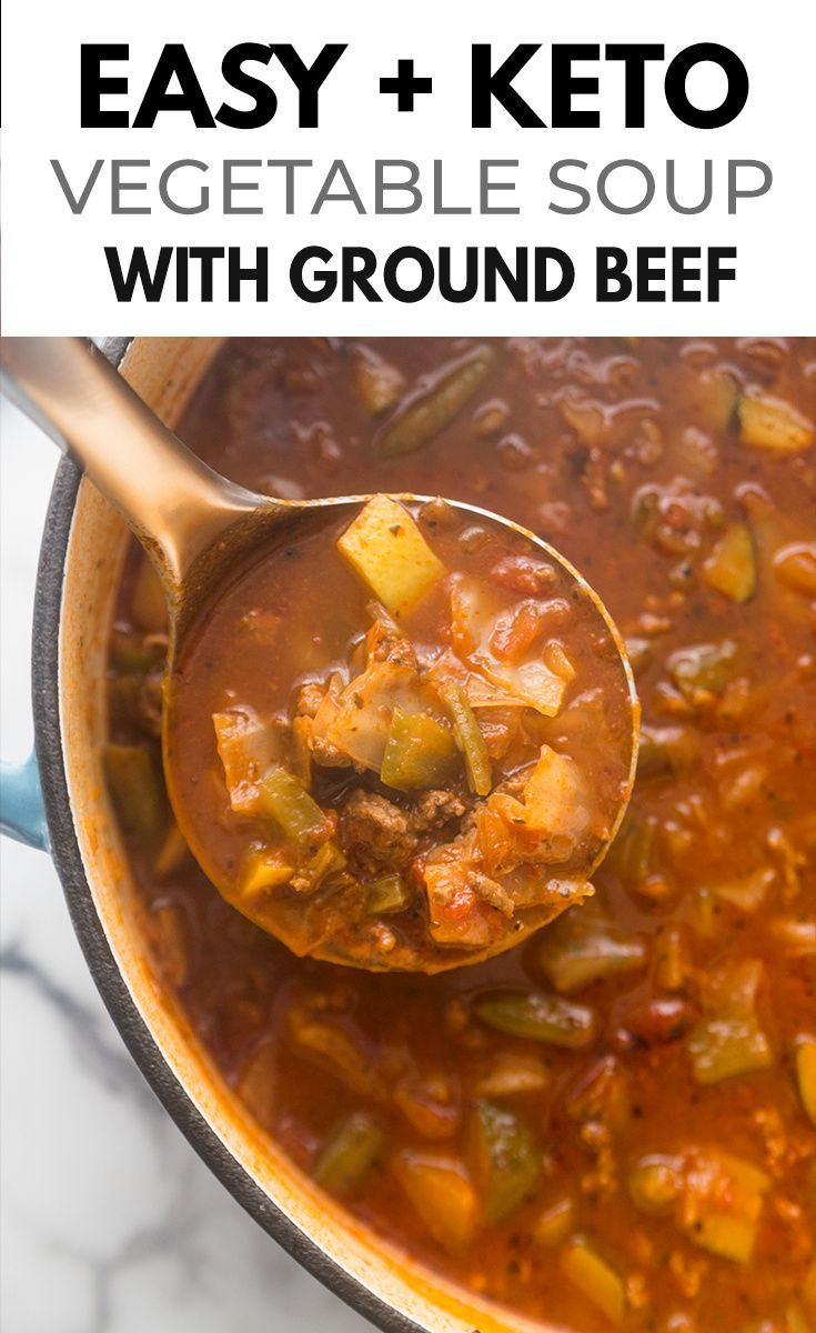 Down Home Keto Vegetable Soup With Ground Beef Recipe In 2020 Soup With Ground Beef Carbs In Vegetables Low Carb Vegetable Soup