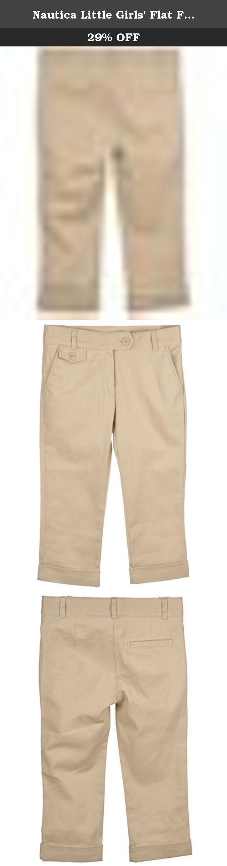 Nautica Little Girls' Flat Front Stretch Capri Pants - khaki, 5. For comfortable pants that are classroom appropriate, trust Nautica; their clothes have long been the pinnacle of sophistication and style. These capris feature stretch twill construction, a flat front, and pre-folded cuffs. A button flap accent on the front pocket and a single welt back pocket add touches of distinction. 97% Cotton, 3% Spandex Machine Wash Warm Made in China.