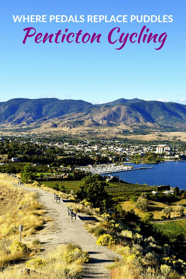 Penticton Cycling – Where Pedals Replace Puddles