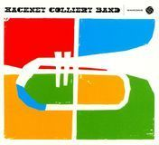 Hackney Colliery Band [CD]