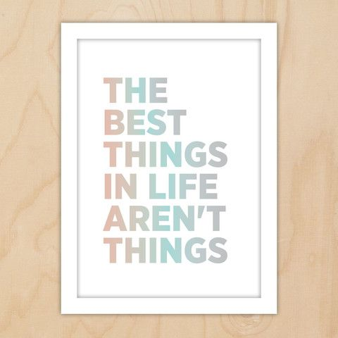A4 print, The best things in life © 2014 Little Dear Creative