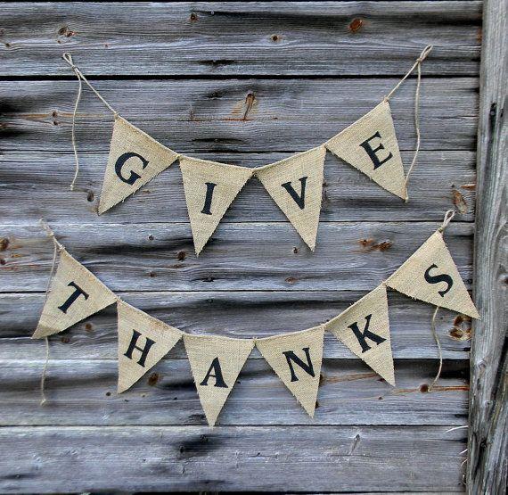 "Burlap Banner, ""Give Thanks"" Rustic Burlap Bunting Banner Thanksgiving Decor, FREE Shipping"