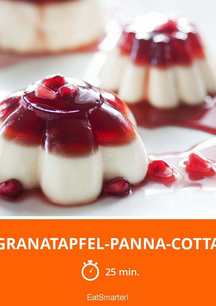 Granatapfel-Panna-cotta - smarter - Zeit: 25 Min. | eatsmarter.de