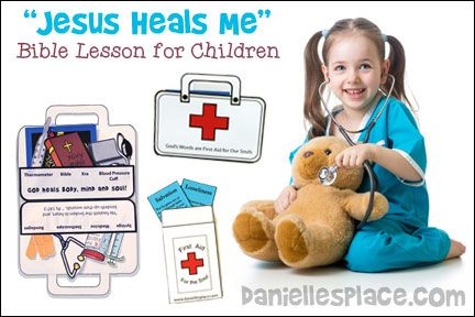 Quot Jesus Heals Me Bible Lesson For Children From Www
