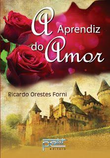 """Scraplivros: Resenha """"A Aprendiz do Amor"""" de Ricardo Orestes Fo..."""