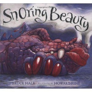 Snoring Beauty: Think you know the story of Sleeping Beauty? Better think again. This fractured fairy tale tells the real story of Sleeping Beauty — warts, scales, and all.