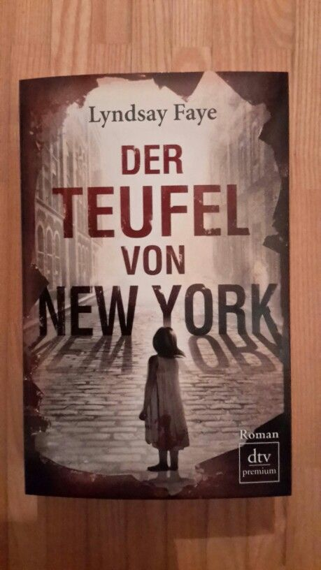 Lyndsay Faye, Der Teufel von New York
