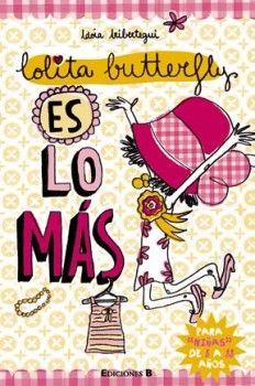 Lolita Butterfly es lo más - http://todopdf.com/libro/lolita-butterfly-es-lo-mas/