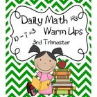 Daily Math Warm Ups-Third Trimester: Math, Grade Third Trimester, Help Students, Warm, Grade Students, Common Core, Second Grade Third, Classroom Ideas, 2Nd Grade