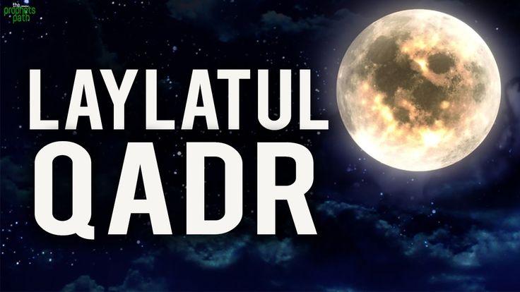 The Signs Of Laylatul Qadr