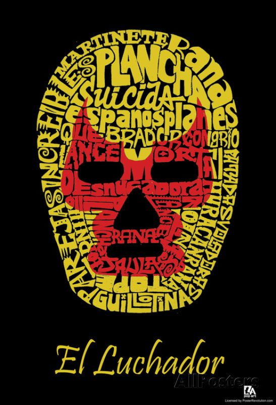El Luchador Mask Text Poster Poster Print, 13x19 #DoesnotApply