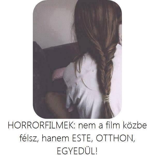 Horrorfilmek...