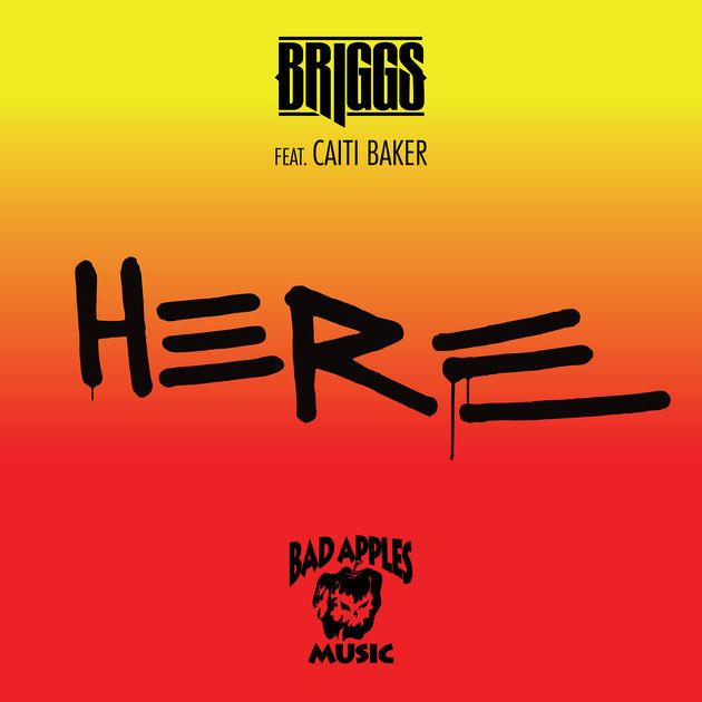 Here (feat. Caiti Baker) - Single by Briggs on Apple Music