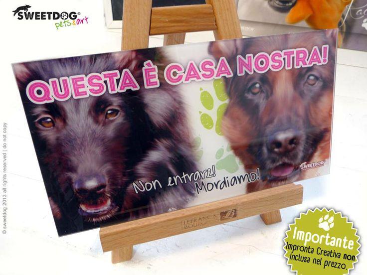 Dogs: Buffy & Laika - Warning Sign - Cartello - www.facebook.com/SweetDogStore