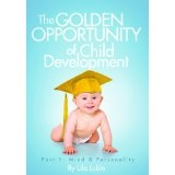 The Golden Opportunity of Child Development Part 1 (DVD)By Ula Lubin