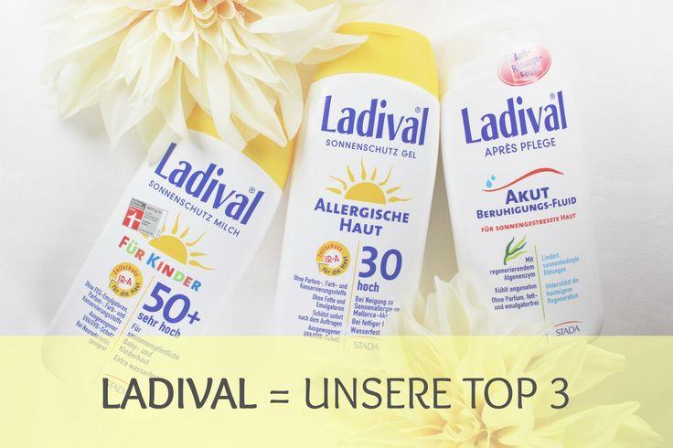 Wir brauchen Sonnenschutz und Apres Pflege: Ladival Kinder Sonnenmilch, Ladival Allergische Haut Gel und als After Sun das Ladival Akut Beruhigungsfluid...