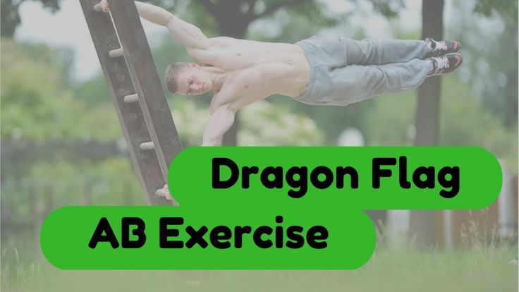 Want To Know How To Do Dragon Flag Ab Exercise? Visit Our Website To Read More: http://www.greatbodyhealth.com/dragon-flag-ab-exercise-let-the-abs-move/ Please subscribe in this channel for more informative videos.
