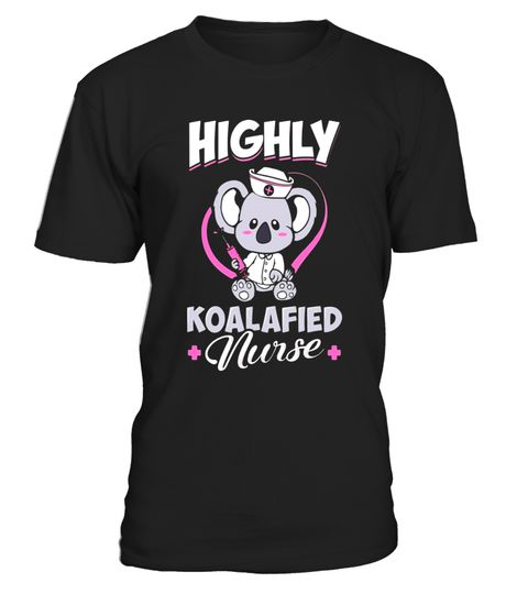 """# Highly Koalafied Nurse- Funny Pun Nurse Gift T-Shirt Store .  Special Offer, not available in shops      Comes in a variety of styles and colours      Buy yours now before it is too late!      Secured payment via Visa / Mastercard / Amex / PayPal      How to place an order            Choose the model from the drop-down menu      Click on """"Buy it now""""      Choose the size and the quantity      Add your delivery address and bank details      And that's it!      Tags: Want to make friends get…"""