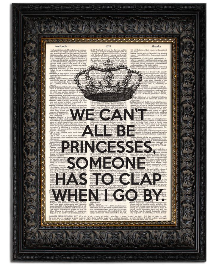 Vintage Dictionary Art Print We Can't All Be PRINCESSES with CROWN Funny Quote Art Print Book Page Print