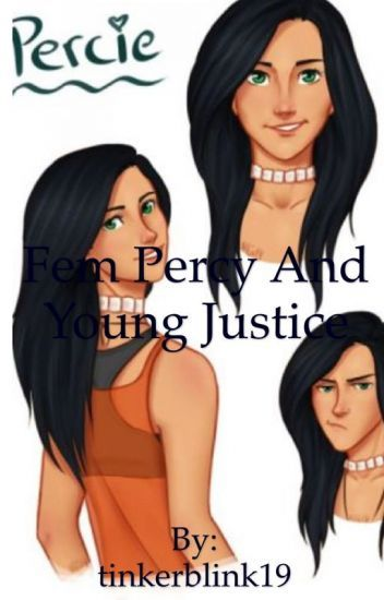 Fem Percy Jackson and Young Justice | Me | Percy jackson, Percy