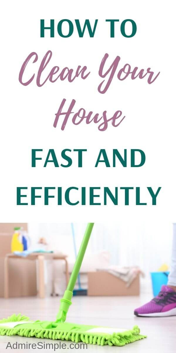 How To Clean Your House Fast And Efficiently Cleaning Hacks